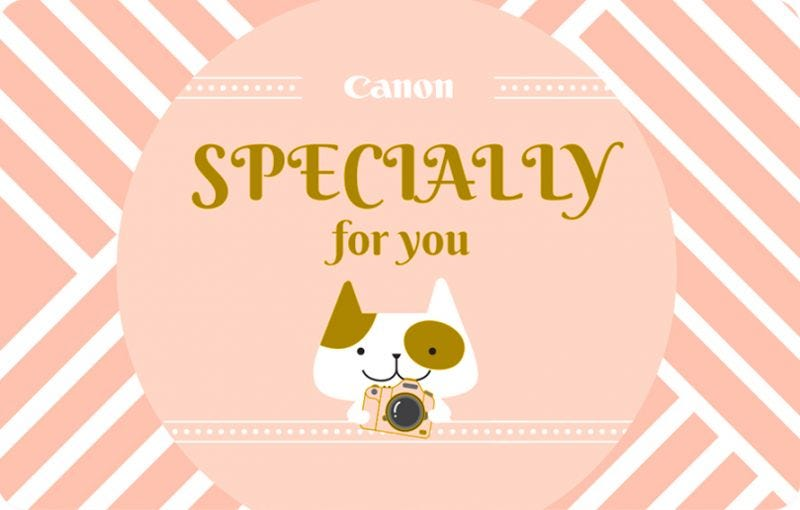 CANON SPECIALLY FOR YOU GIFT CARD (Available in various denominations)