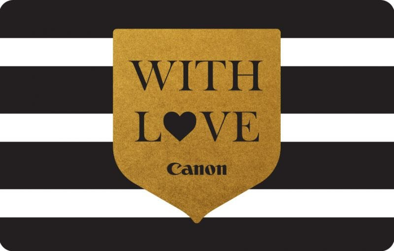 CANON WITH LOVE GIFT CARD (Available in various denominations)