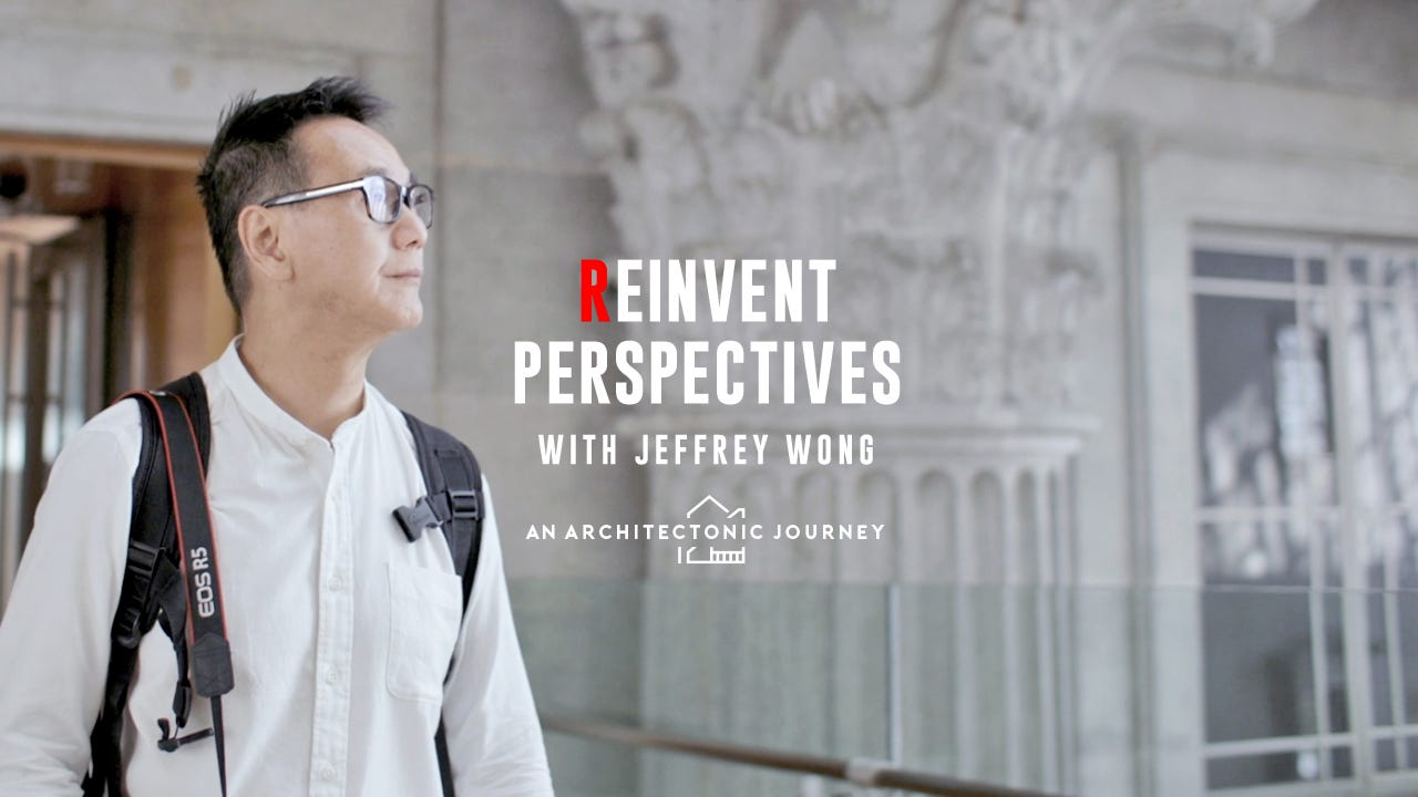 Reinvent Perspectives with Jeffrey Wong